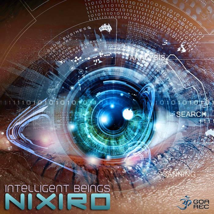 Goa Records - NIXIRO - Intelligent Beings