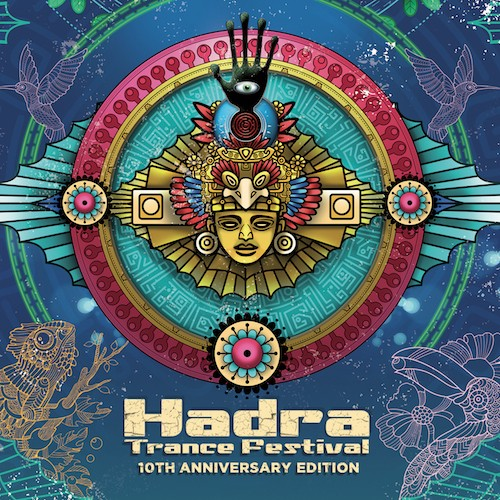 Hadra Records - .Various - Hadra Trance Festival 10th Anniversary Edition