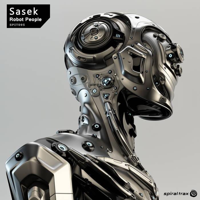 Spiral Trax Records - SASEK - Robot People