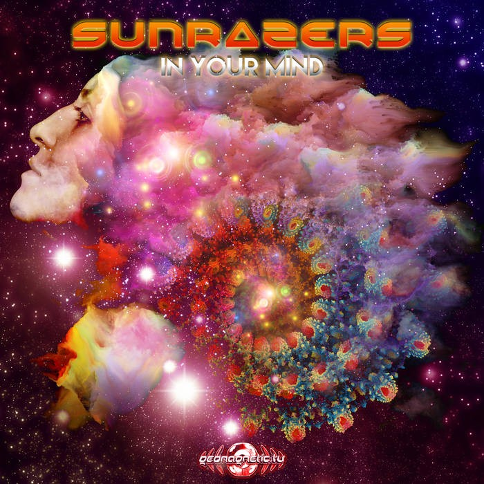 Geomagnetic.tv - SUNRAZERS - In Your Mind