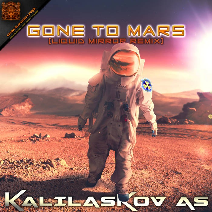 Ohm Ganesh Pro - KALIALASKOV AS - Gone to Mars
