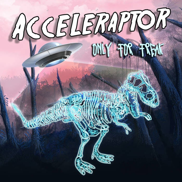 Multifrequency Records - ACCELERAPTOR - Only For Freak