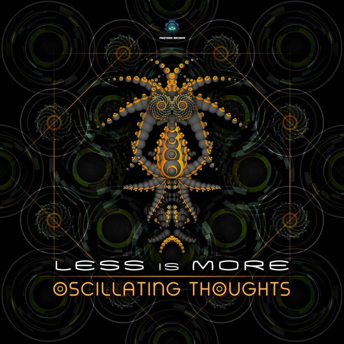 Profound Records - LESS IS MORE - Oscillating Thoughts