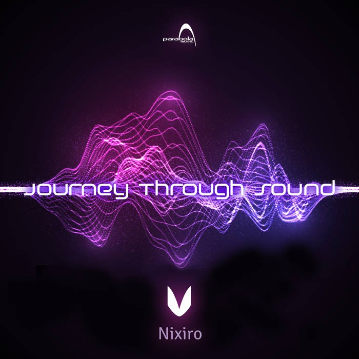 Parabola Music - NIXIRO - Journey Through Sound