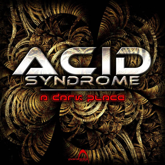 Parabola Music - ACID SYNDROME - A Dark Place