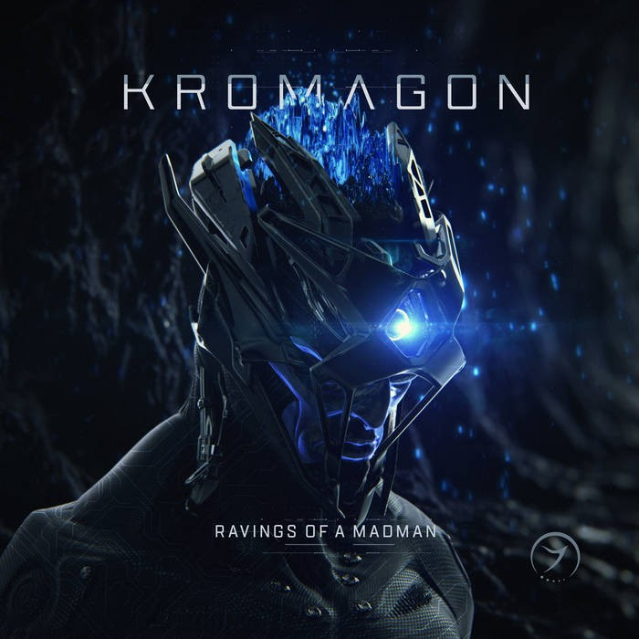 Zenon Records - KROMAGON - Ravings of a Madman