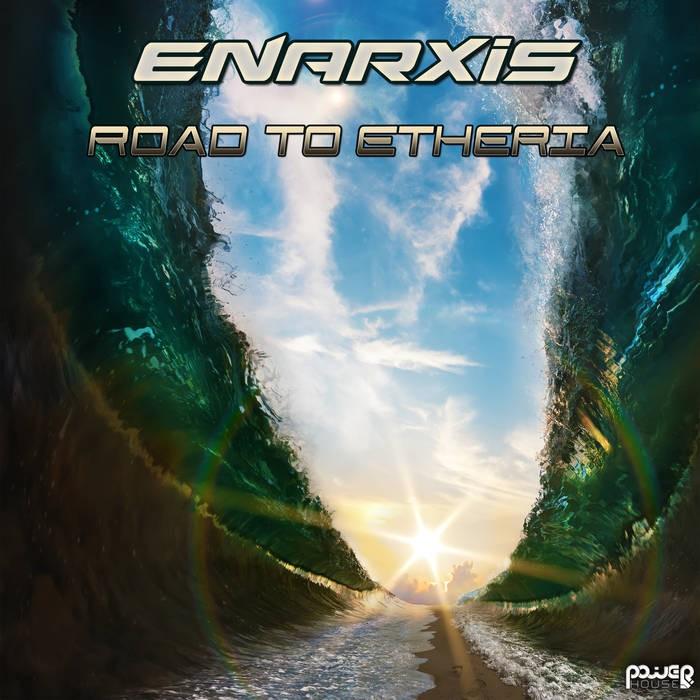 Power House - ENARXIS - Road to Etheria