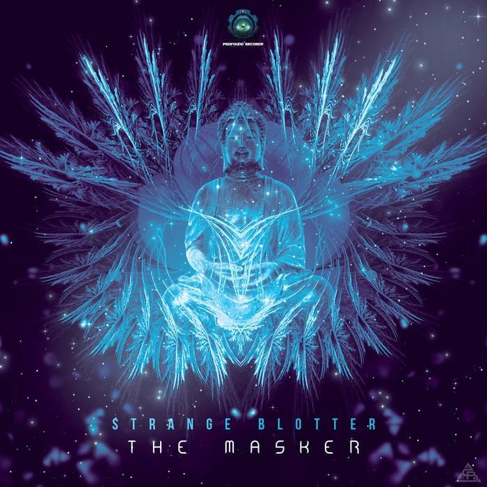 Profound Records - STRANGE BLOTTER - The Masker