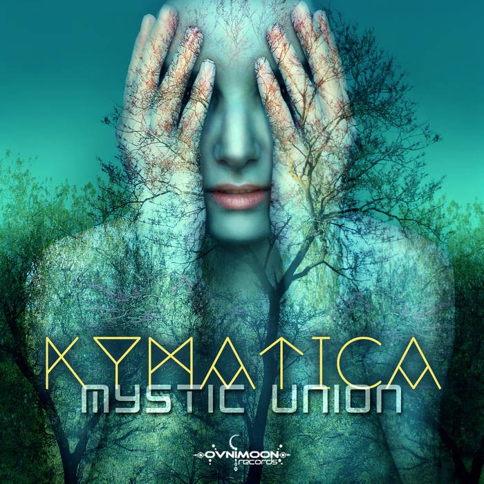 Ovnimoon Records - KYMATICA - Mystic Union