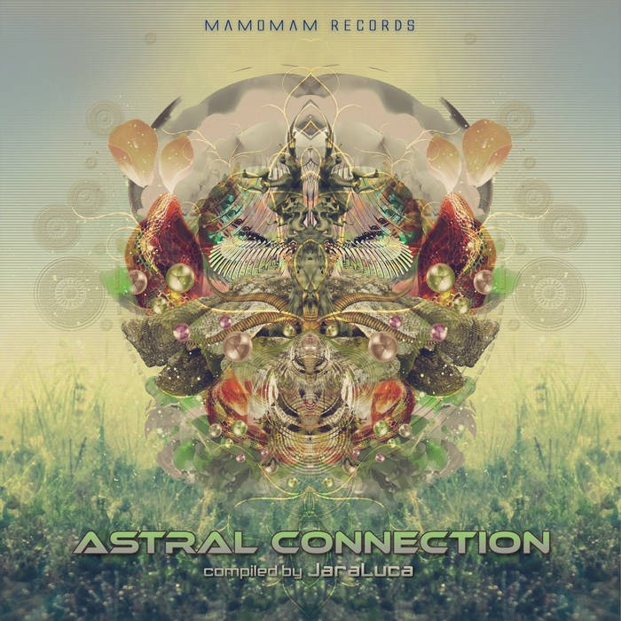Mamomam Records - .Various - Astral Connection