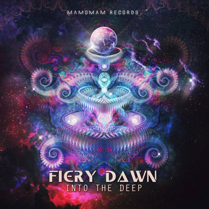 Mamomam Records - FIERY DAWN - Into The Deep