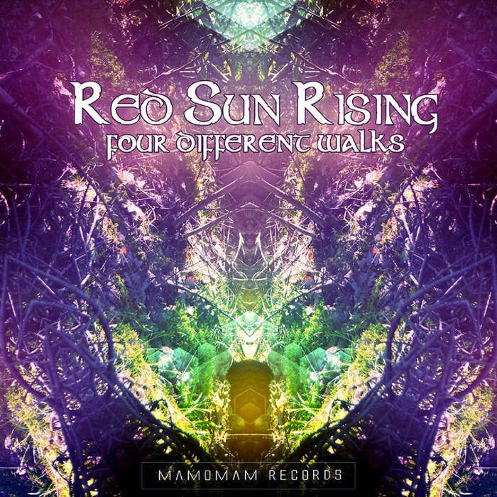 Mamomam Records - RED SUN RISING - Four Different Walks