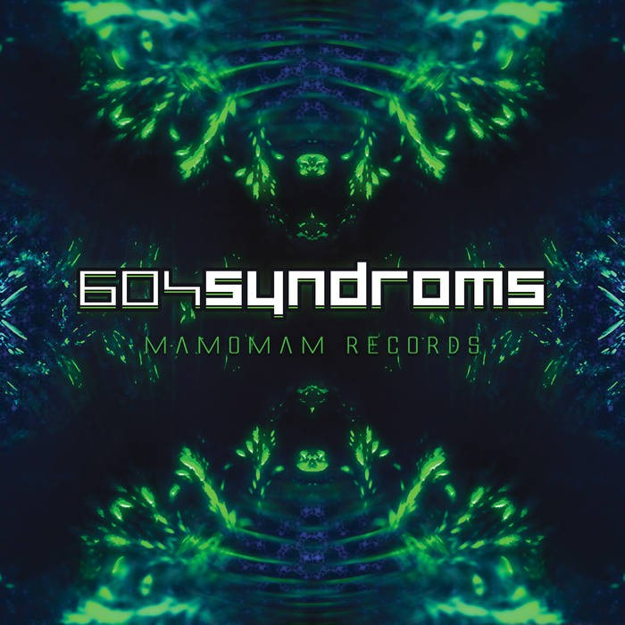 Mamomam Records - .Various - 604syndroms