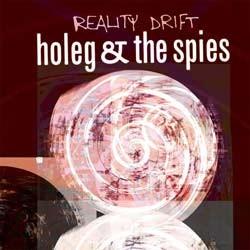 Wirikuta Recordings - HOLEG & SPIES - reality drift / notinism
