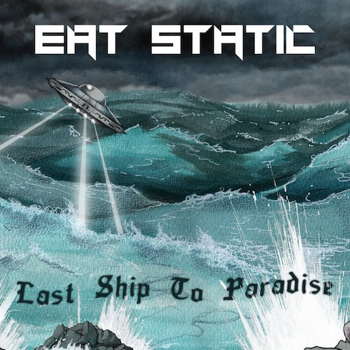 Interchill Records - EAT STATIC - Last Ship To Paradise