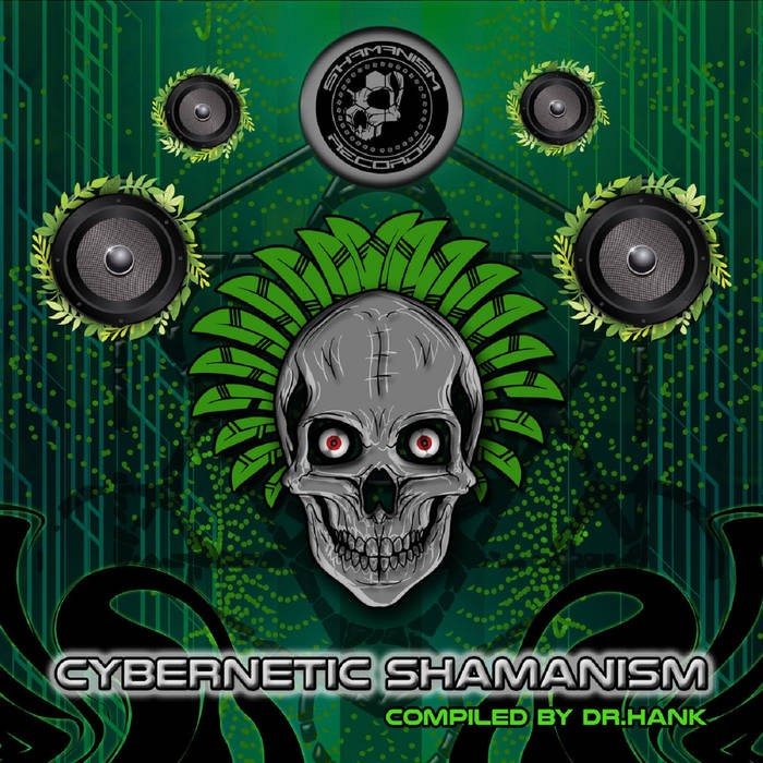 Shamanism Records - .Various - Cybernetic Shamanism