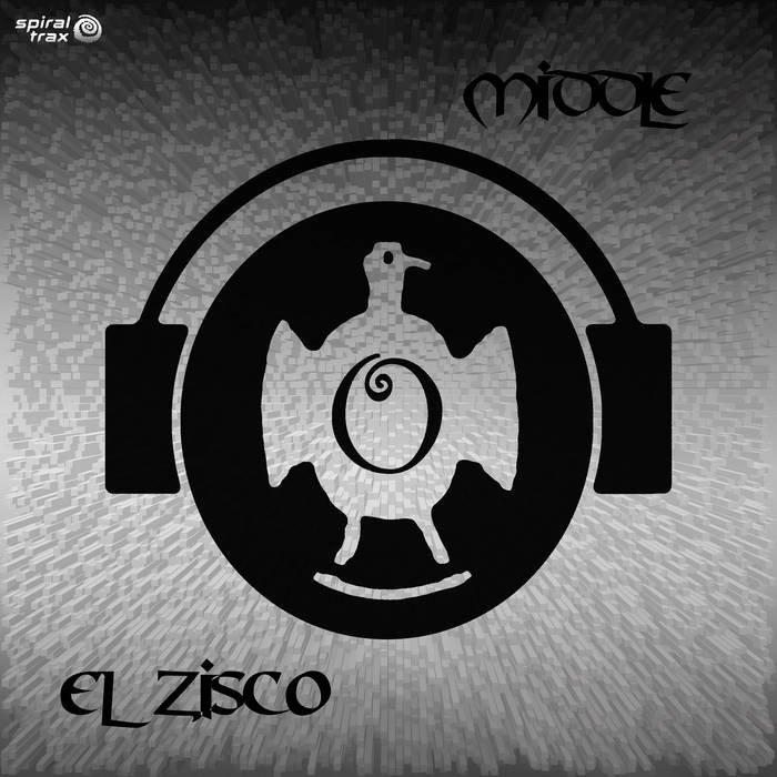 Spiral Trax Records - EL ZISCO - Middle