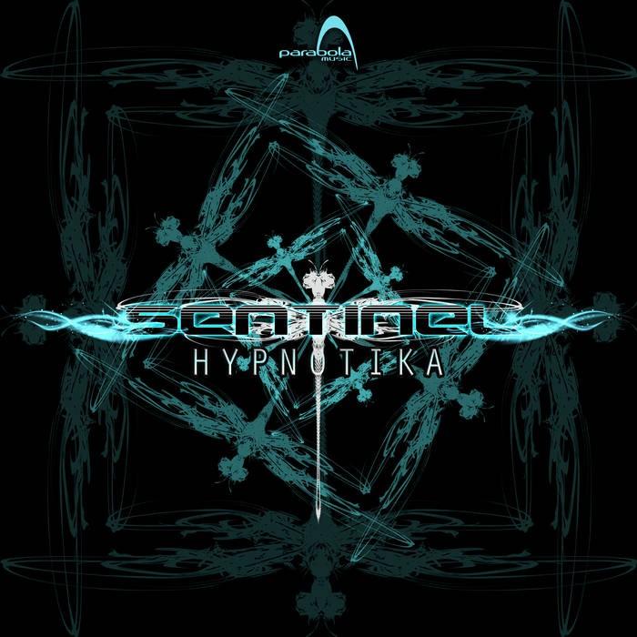 Parabola Music - SENTINEL - Hypnotika