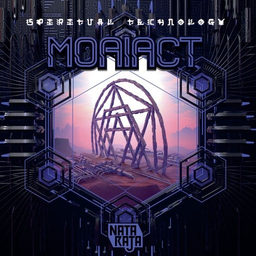 Nataraja Records - MOAIACT - Spiritual Technology