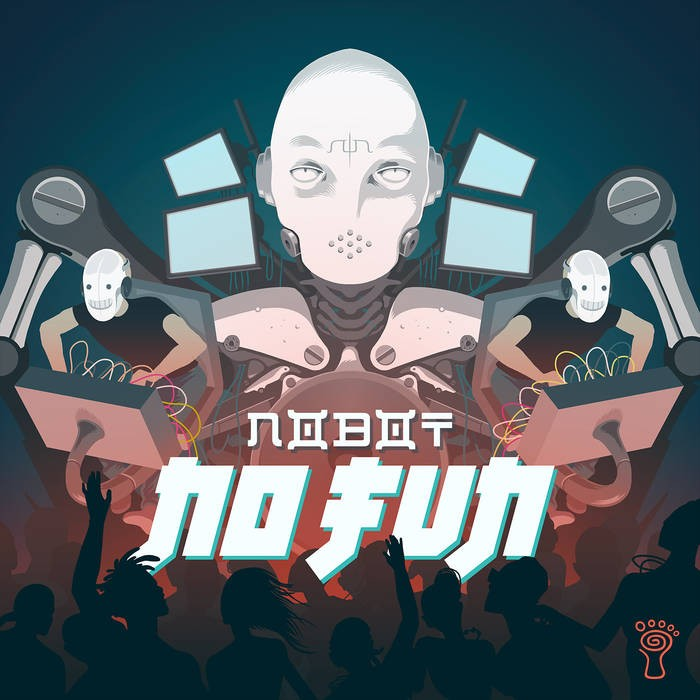 Parvati Records - NOBOT - No Fun