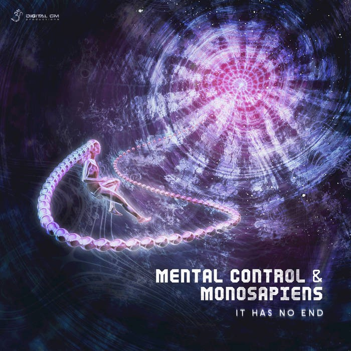Digital Om - MENTAL CONTROL & MONOSAPIENS - It Has No End