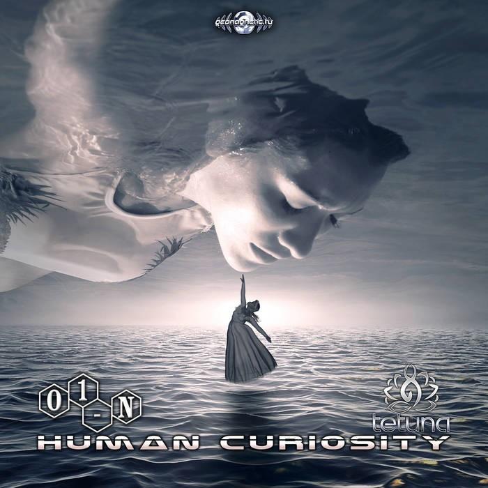 Geomagnetic.tv - 01-N, TE-TUNA - Human Curiosity