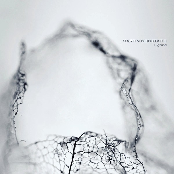 Ultimae Records - MARTIN NONSTATIC - Ligand