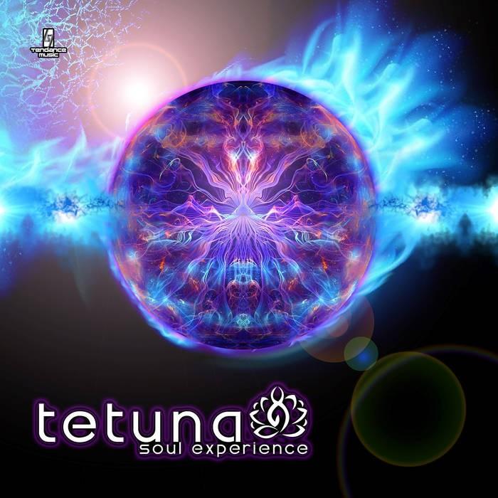 Tendance Music - TETUNA - Soul Experience