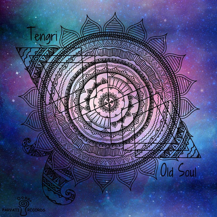 Parvati Records - TENGRI - Old Soul