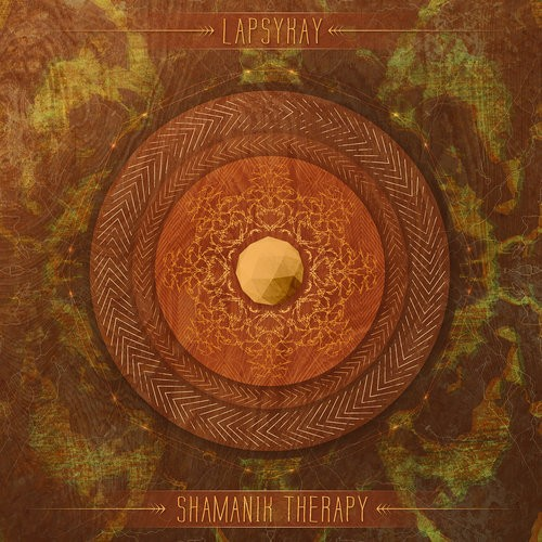 Hadra Records - LAPSYKAY - Shamanik Therapy