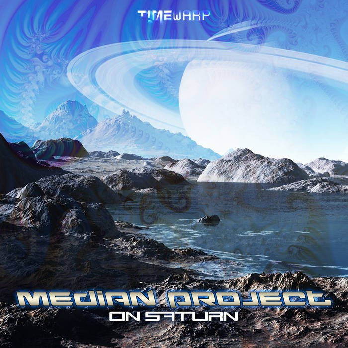 Timewarp Records - MEDIAN PROJECT - On Saturn