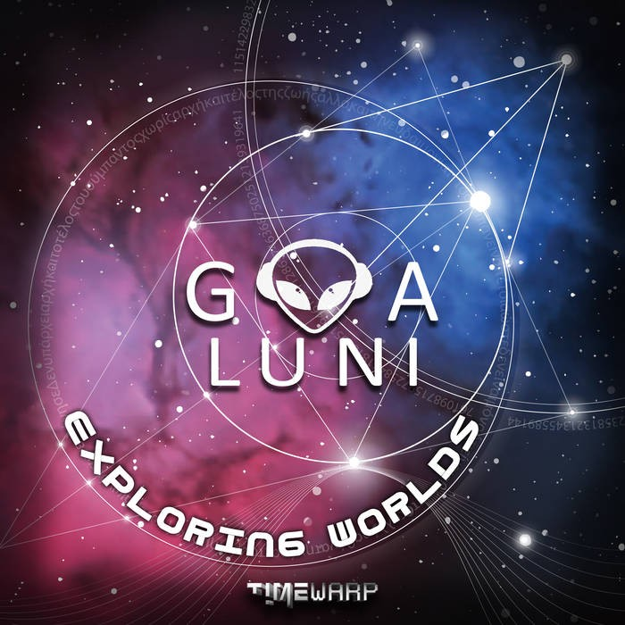 Timewarp Records - GOA LUNI - Exploring Worlds