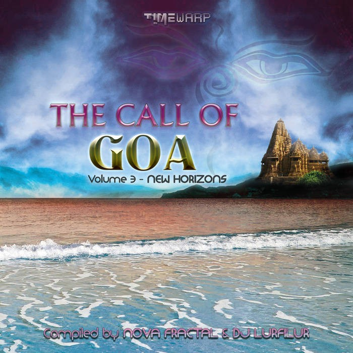 Timewarp Records - .Various - Call Of Goa v3 - New Horizons