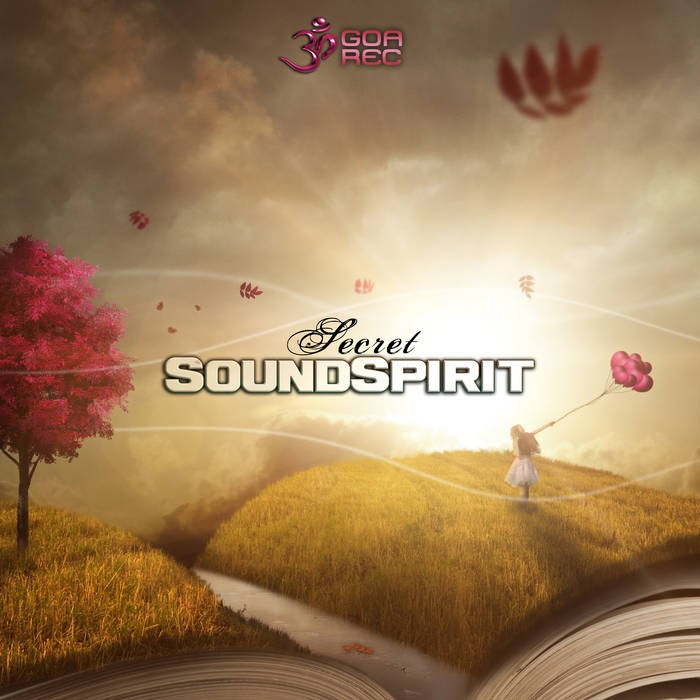 Goa Records - SOUNDSPIRIT - Secret
