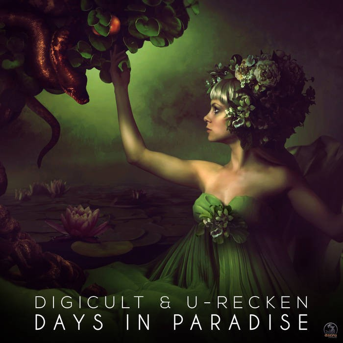 Dacru Records - DIGICULT, U-RECKEN - Days in Paradise