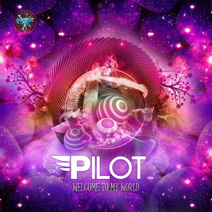 Magma Records - PILOT - Welcome to My World
