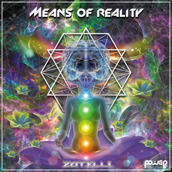 Power House - ZATELLI - Means of Reality
