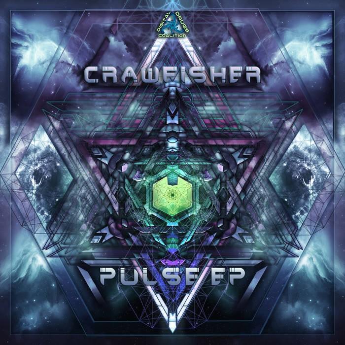 Digital Drugs Coalition - CRAWFISHER - Pulse
