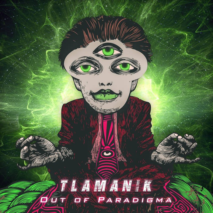 Ovnimoon Records - TLAMANIK - Out of Paradigma