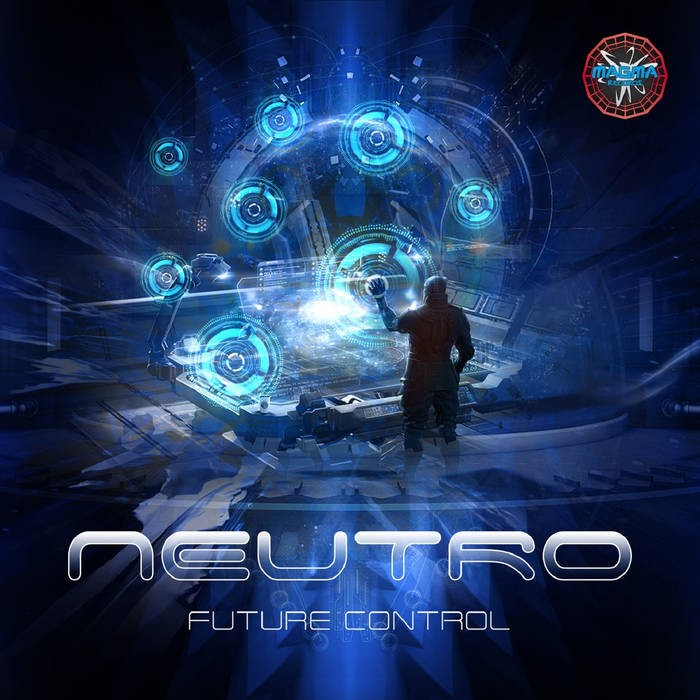 Magma Records - NEUTRO - Future Control