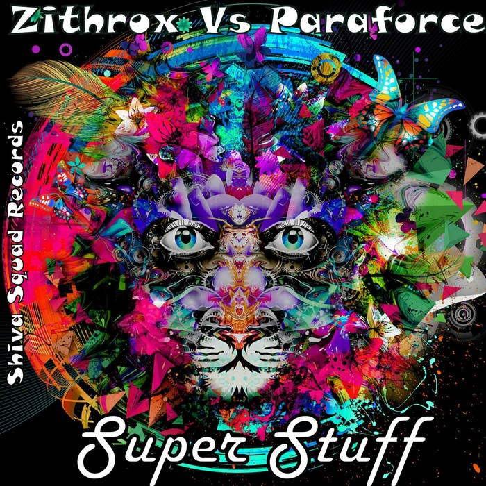 Shiva Squad Records - ZITHROX vs PARAFORCE - Super Stuff