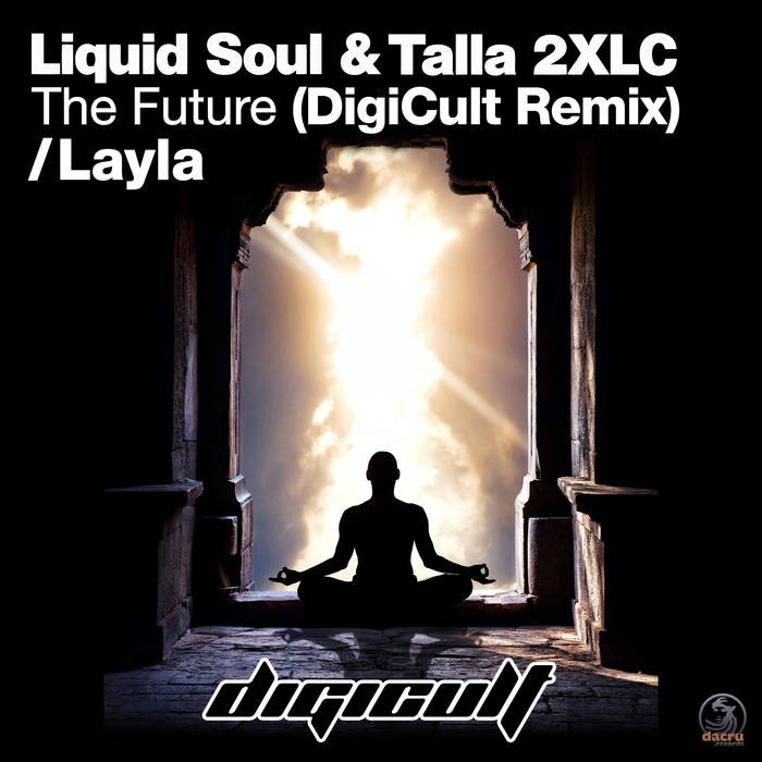Dacru Records - DIGICULT - Layla / The Future
