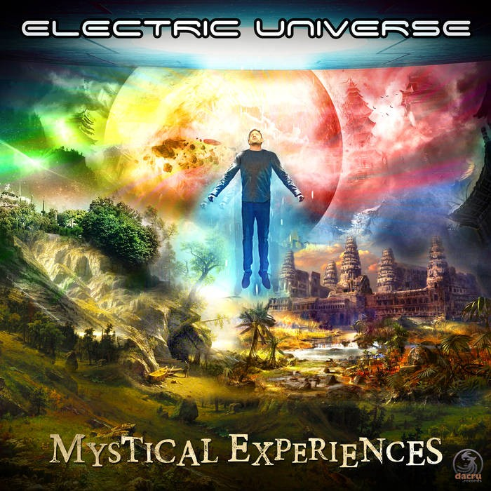 Dacru Records - ELECTRIC UNIVERSE - Mystical Experience
