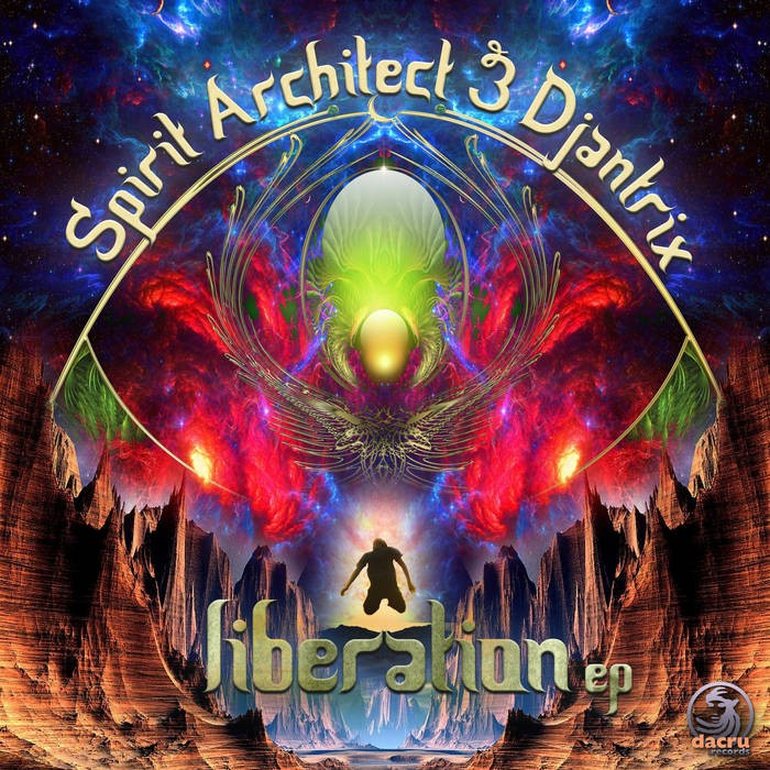 Dacru Records - SPIRIT ARCHITECT & DJANTRIX - Liberation