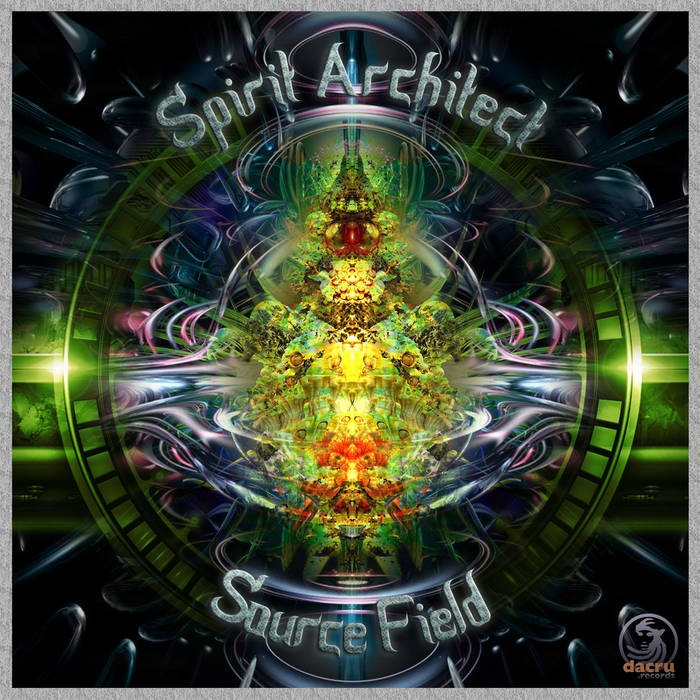 Dacru Records - SPIRIT ARCHITECT - Source Field