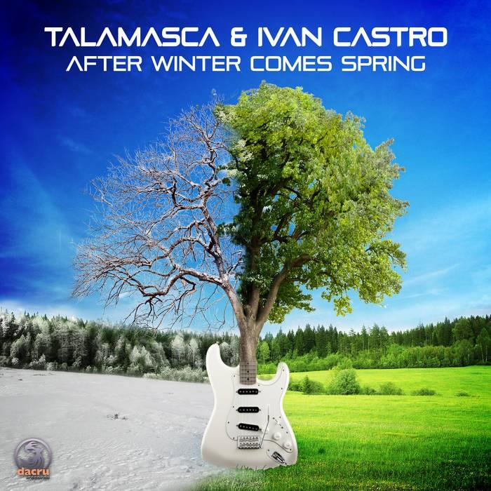 Dacru Records - TALAMASCA, IVAN CASTRO - After Winter Comes Spring