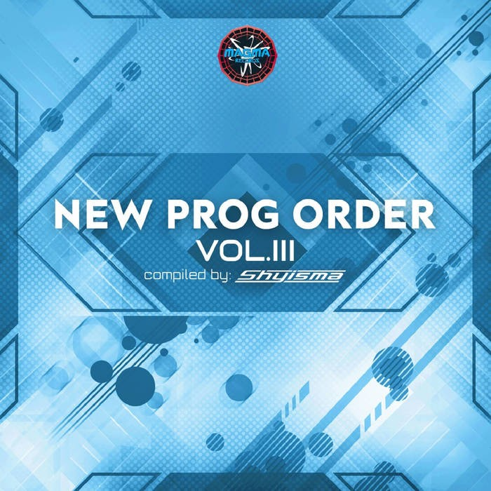 Magma Records - .Various - New Prog Order Vol. 3 - compiled by Shyisma