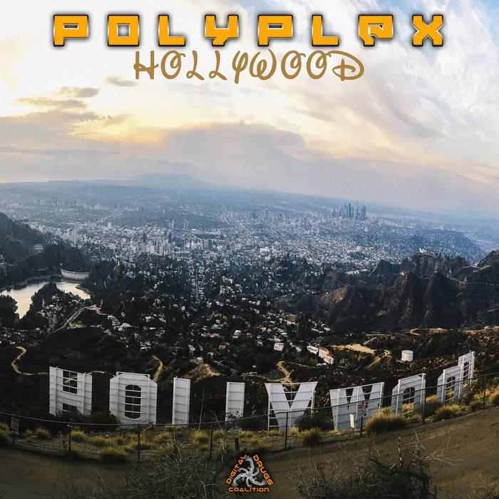 Digital Drugs Coalition - POLYPLEX - Hollywood
