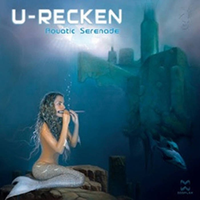 Dacru Records - U-RECKEN - Aquatic Serenade