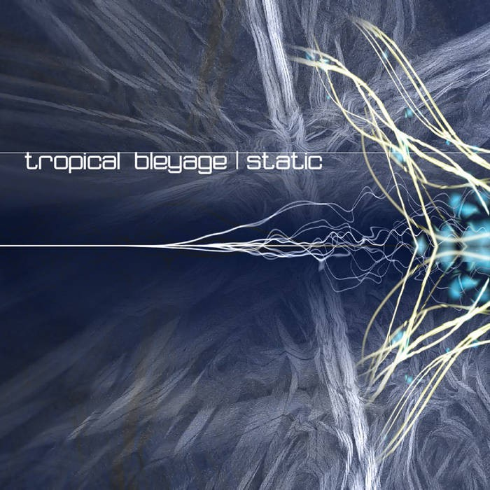 Dacru Records - TROPICAL BLEYAGE - Static